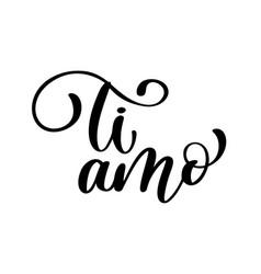 i love you in italian ti amo postcard phrase for vector image