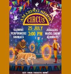 Big top circus fair carnival animals magic show vector