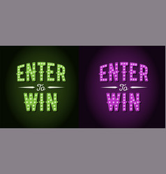 Enter to win sign set vector