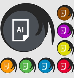 File AI icon sign Symbols on eight colored buttons vector