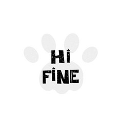 Hi fine hello hand drawn style typography poster vector