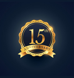 15th anniversary celebration badge label in vector image