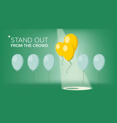 stand out from the crowd outstanding vector image