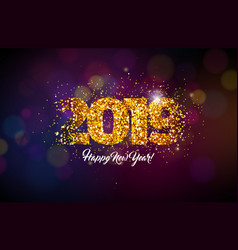 2019 happy new year with shiny number vector image