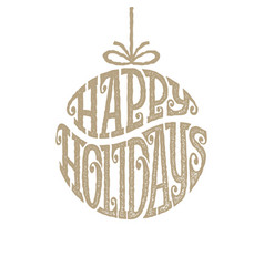 Hand drawn phrase happy holiays inscribed in a vector