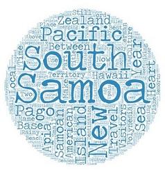 Samoa Heart of Polynesia text background wordcloud vector image vector image