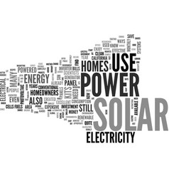 what to expect from solar power for homes text vector image vector image