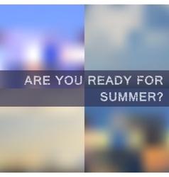 Blurred summer backgrounds set vector image