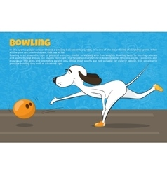 Funny cartoon dog playing bowling Kind of sport vector