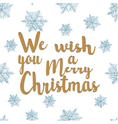 we wish you a happy christmas lettering vector image