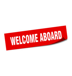 Welcome aboard sticker welcome aboard square vector