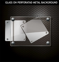 glass on metal background vector image