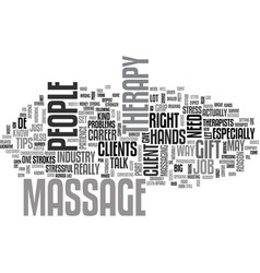 what to expect in a massage therapy job text word vector image