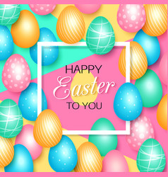 easter greeting card with colorful eggs vector image