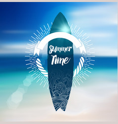 Summer Time Design with Surf Board and Blur Beach vector