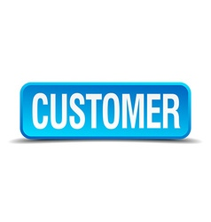 customer blue 3d realistic square isolated button vector image vector image