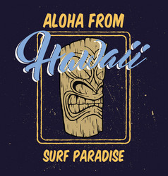 Aloha hawaii with tiki head vector