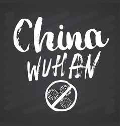 china wuhan lettering with hand drawn coronavirus vector image