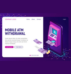 mobile atm withdrawal isometric concept banner vector image