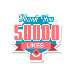 thank you 50000 likes template for social media vector image