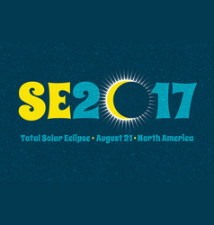 typography design for solar eclipse on august 21 vector image vector image