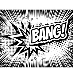Bang comic cartoon wording Pop-art style vector image vector image