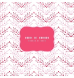 Pink lineart leaves chevron frame seamless pattern vector image