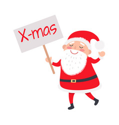 Santa claus with x-mas poster on white background vector