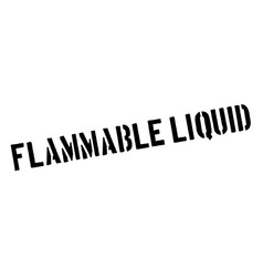 Flammable liquid black rubber stamp on white vector image