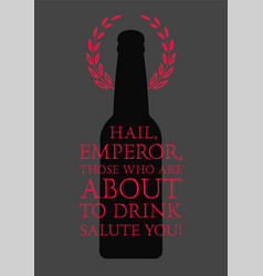 typographic phrase quote beer poster vector image