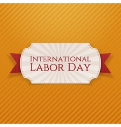 International Labor Day paper white Tag vector image