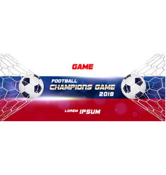 soccer or football wide banner with 3d ball on vector image