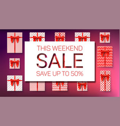 the weekend sale save up to fifty percent top vector image