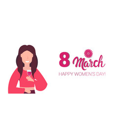 woman drinking wine happy women day 8 march vector image