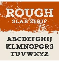 Grunge Slab Serif 001 vector image vector image
