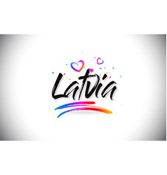 Latvia welcome to word text with love hearts and vector