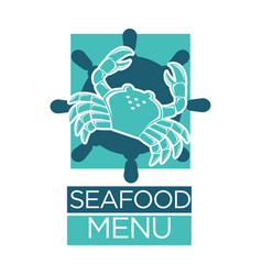 Seafood menu lobster crab on ship helm vector