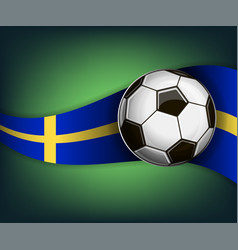 with soccet ball and flag of sweden vector image