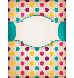 Colorful textured polka dot design with label vector image vector image