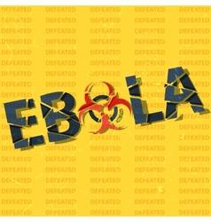 Ebola has been defeated vector