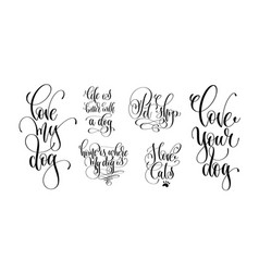 set of hand lettering positive quotes about dog vector image