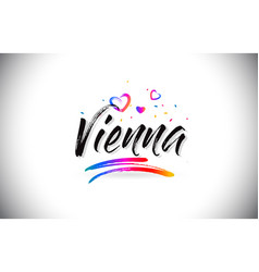 Vienna welcome to word text with love hearts and vector