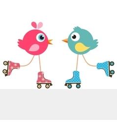 Birds on roller skates vector