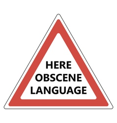 Here obscene language sign vector image