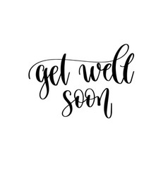 get well soon - hand lettering inscription text vector image