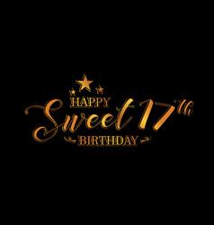 Happy sweet 17 birthday letter vector