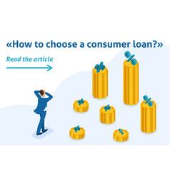 isometric man looks at amount loans rates vector image