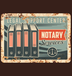 Notary service rusty metal plate notarial office vector