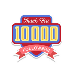 thank you 10000 followers numbers template for vector image