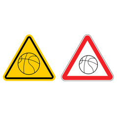 Warning sign basketball attention dangers yellow vector